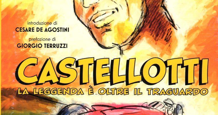 """Presentazione del libro """"Castellotti. La leggenda è oltre in traguardo"""""""