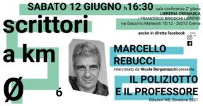 Scrittori a km 0: Marcello Rebucci