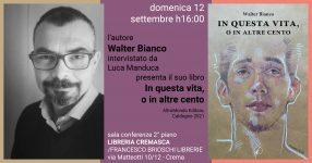 Incontro con l'autore: Walter Bianco