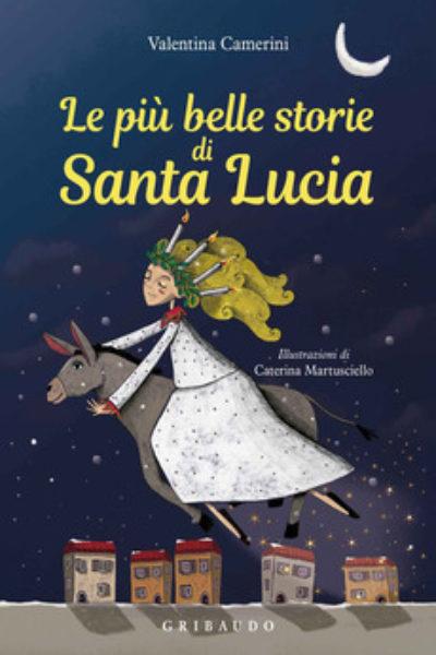 Le più belle storie di Santa Lucia (edizione a colori)