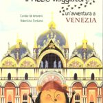 Ettore il riccio viaggiatore. Un'avventura a Venezia.