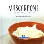 Mascarpone. La cremosità della tradizione