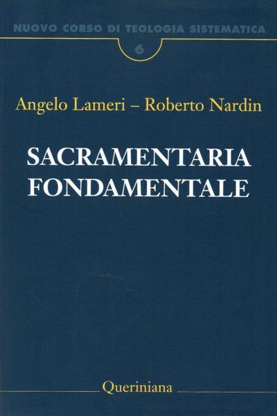 Nuovo Corso di Teologia Sistematica. 6. Sacramentaria fondamentale
