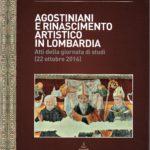 Agostiniani e Rinascimento artistico in Lombardia