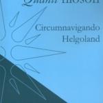 Quanti filosofi. Circumnavigando Helgoland